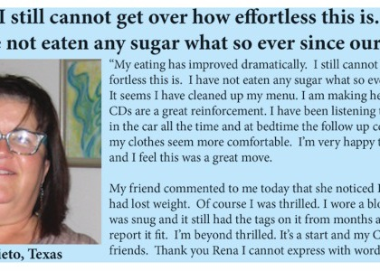 """""""I can't believe how easy it is to not eat sugar!"""""""