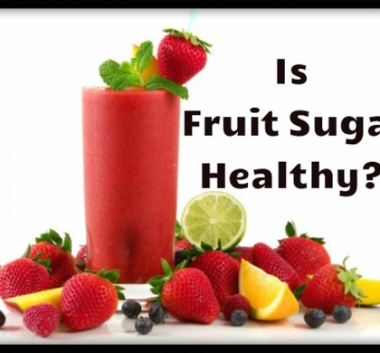 Is Fruit Sugar Healthy?