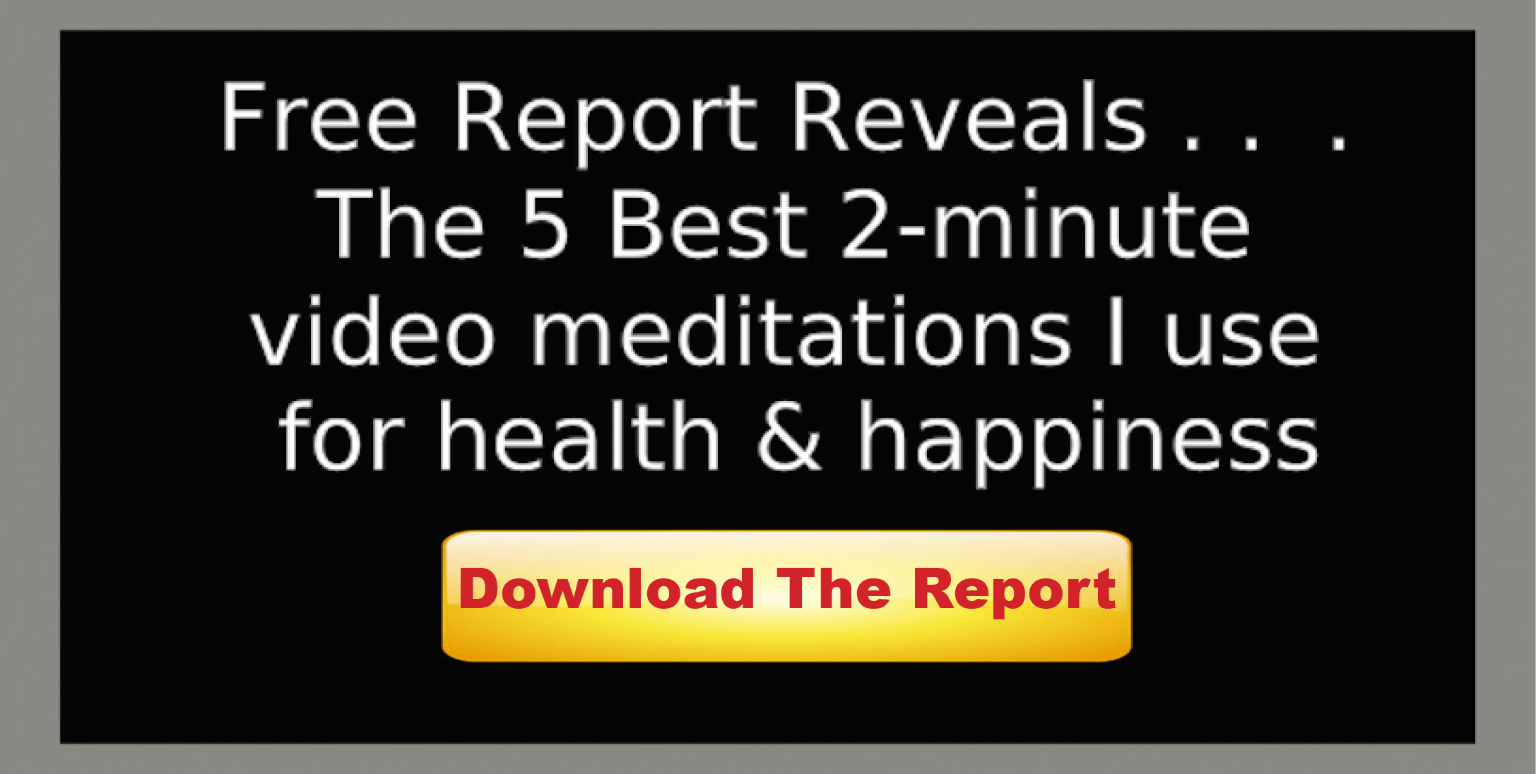 Free Report on Meditation