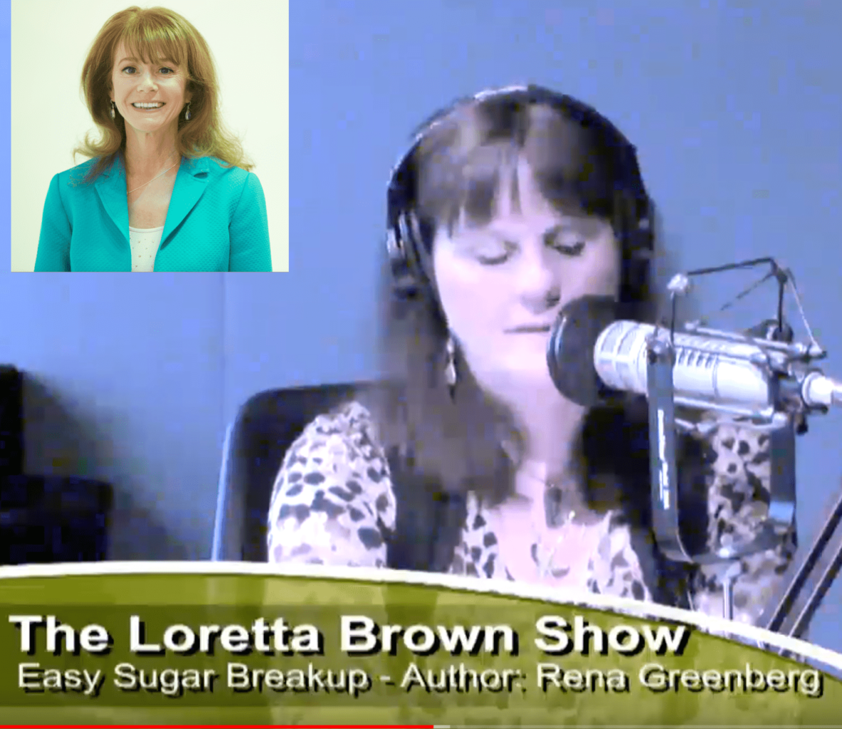 Loretta Brown Show with Rena Greenberg