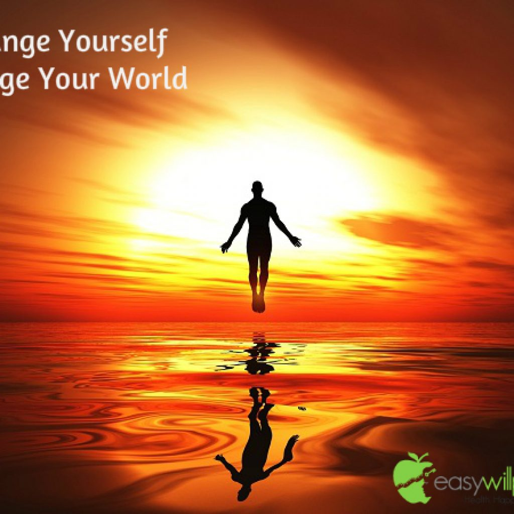 change yourself change your world