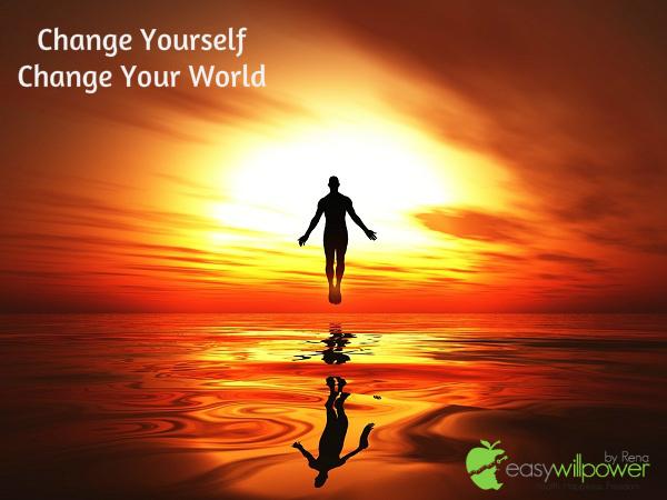 change yourself change your world